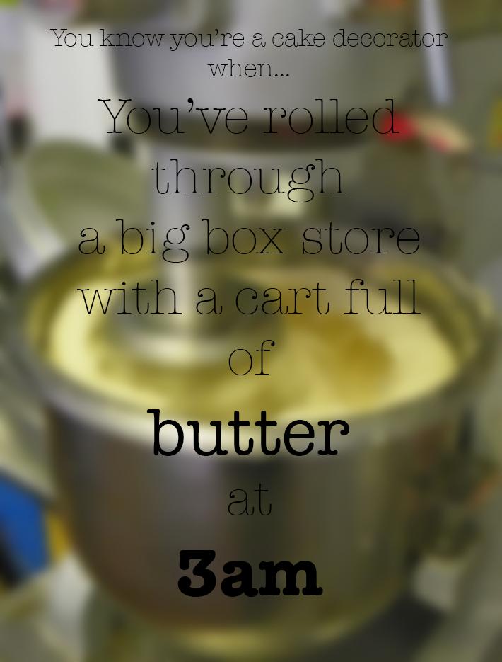 You know you're a cake decorator when... | Erin Gardner | Bluprint