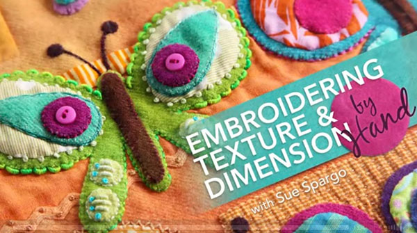 Embroidering_Texture___Dimension_by_Hand__a_Class_with_Sue_Spargo