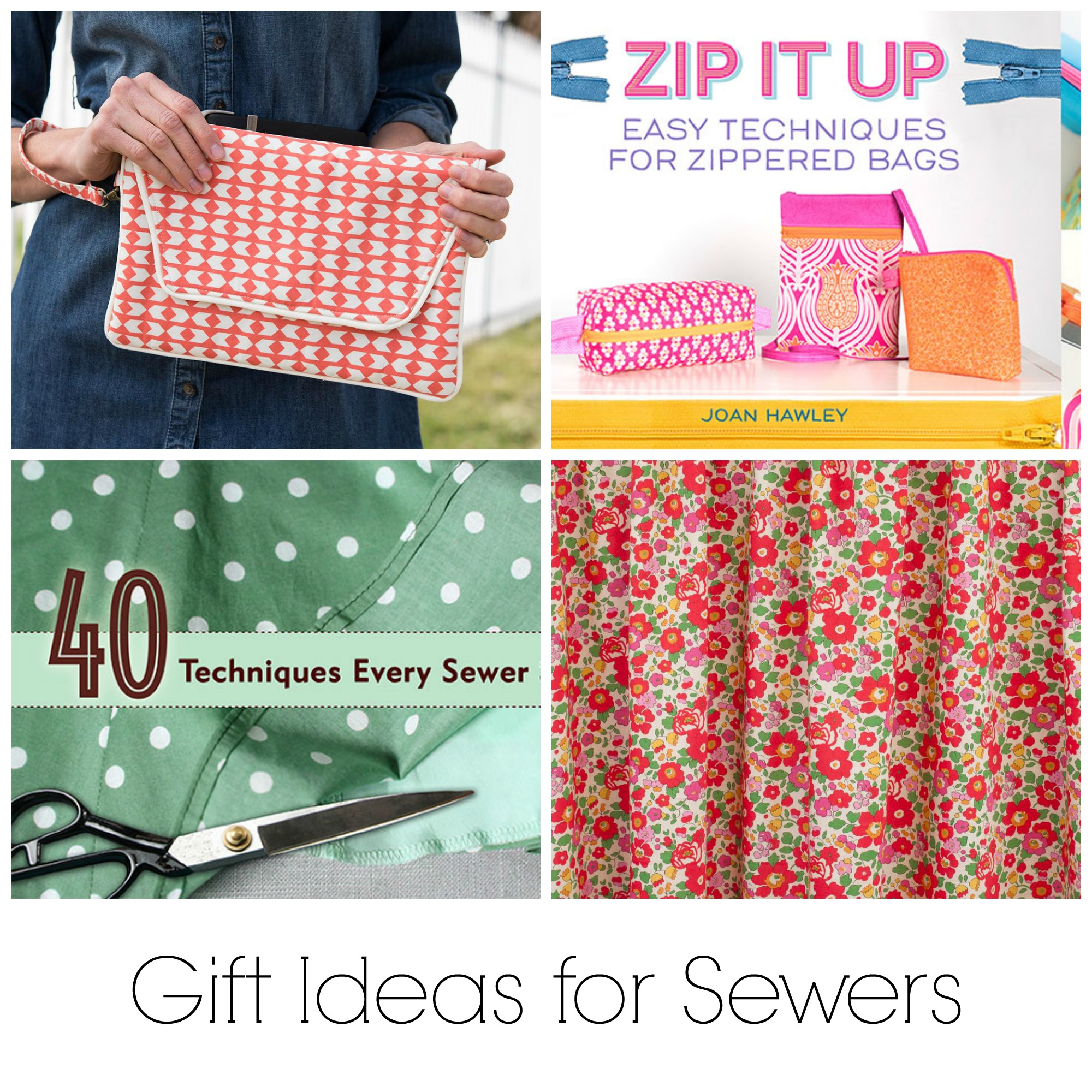 Gift Ideas for Sewers