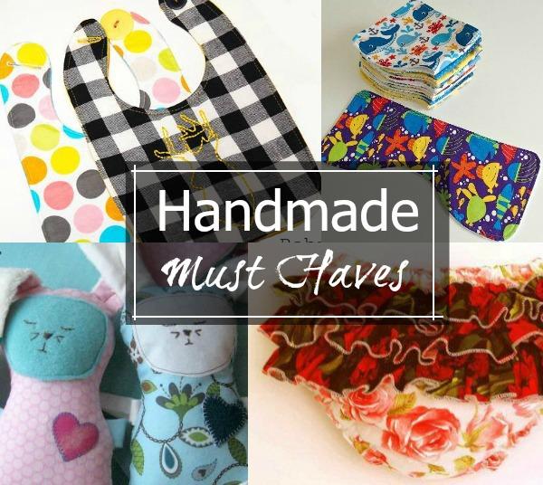 Handmade Baby Must Haves