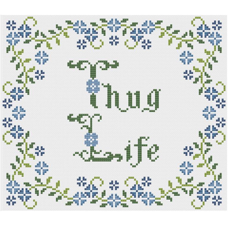 Thug Life Cross Stitch Pattern