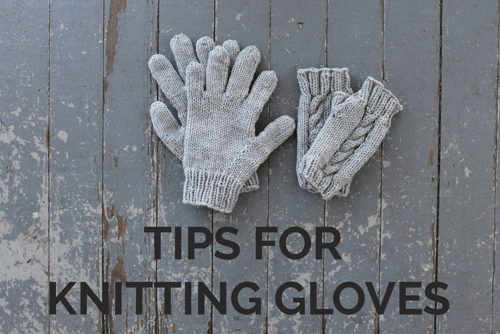 Tips for Knitting Gloves