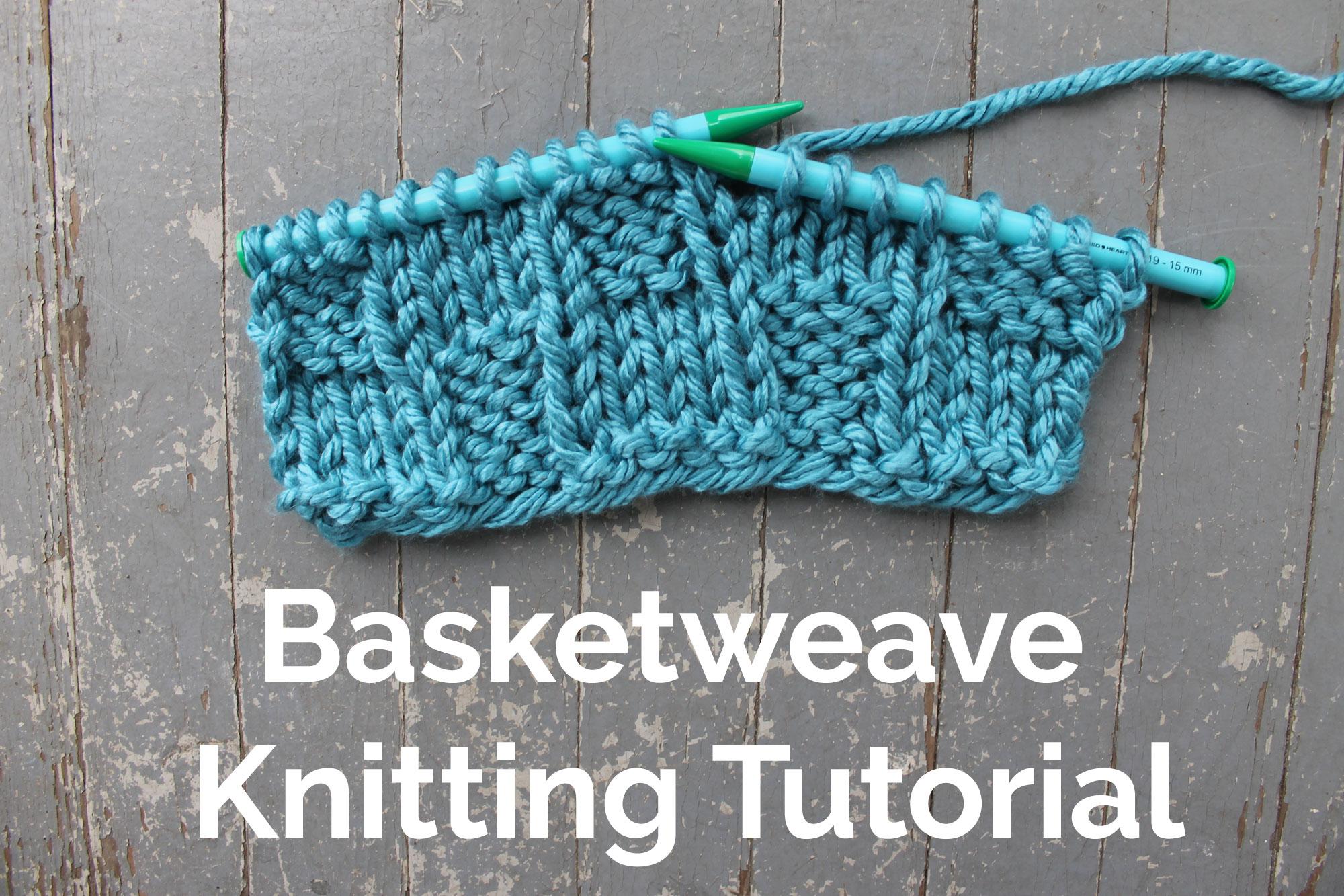 Basket weave Knitting Tutorial