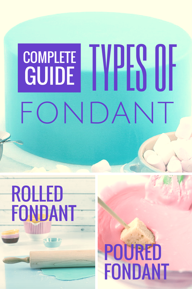 types of fondant