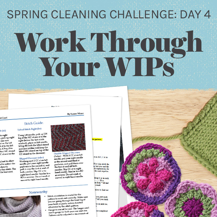 Spring Cleaning Challenge Day 4: Work Through Your WIPs