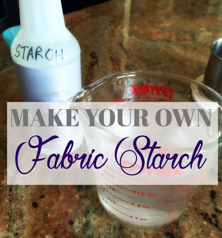 make your own fabric starch