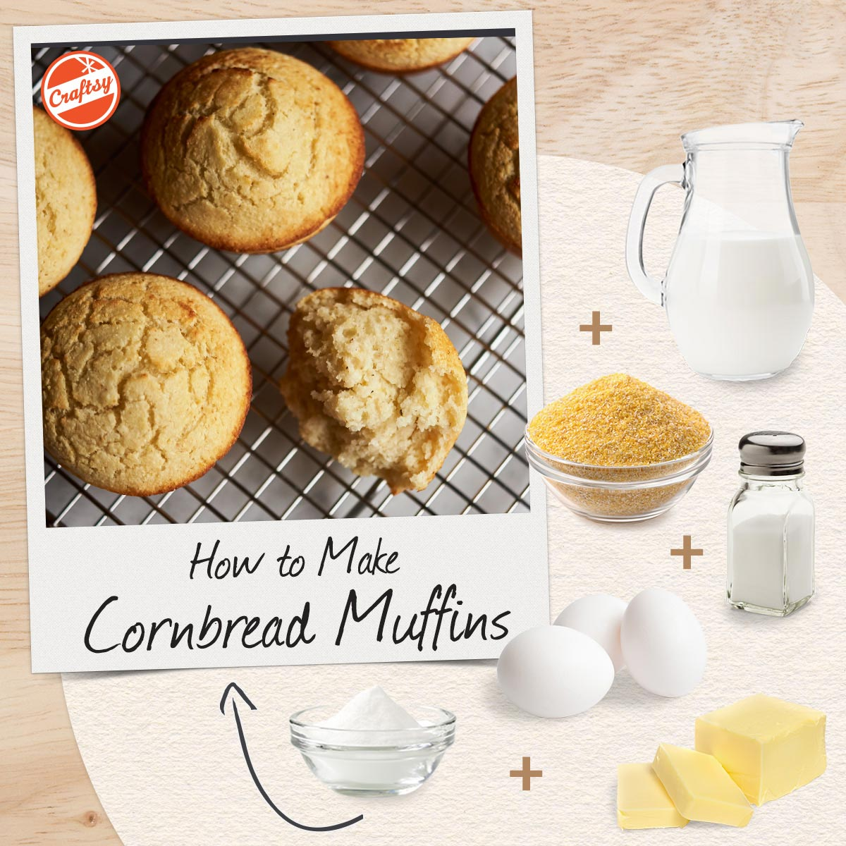Ingredients for Cornbread Muffins Recipe
