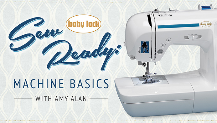 Sew Ready Machine Basics