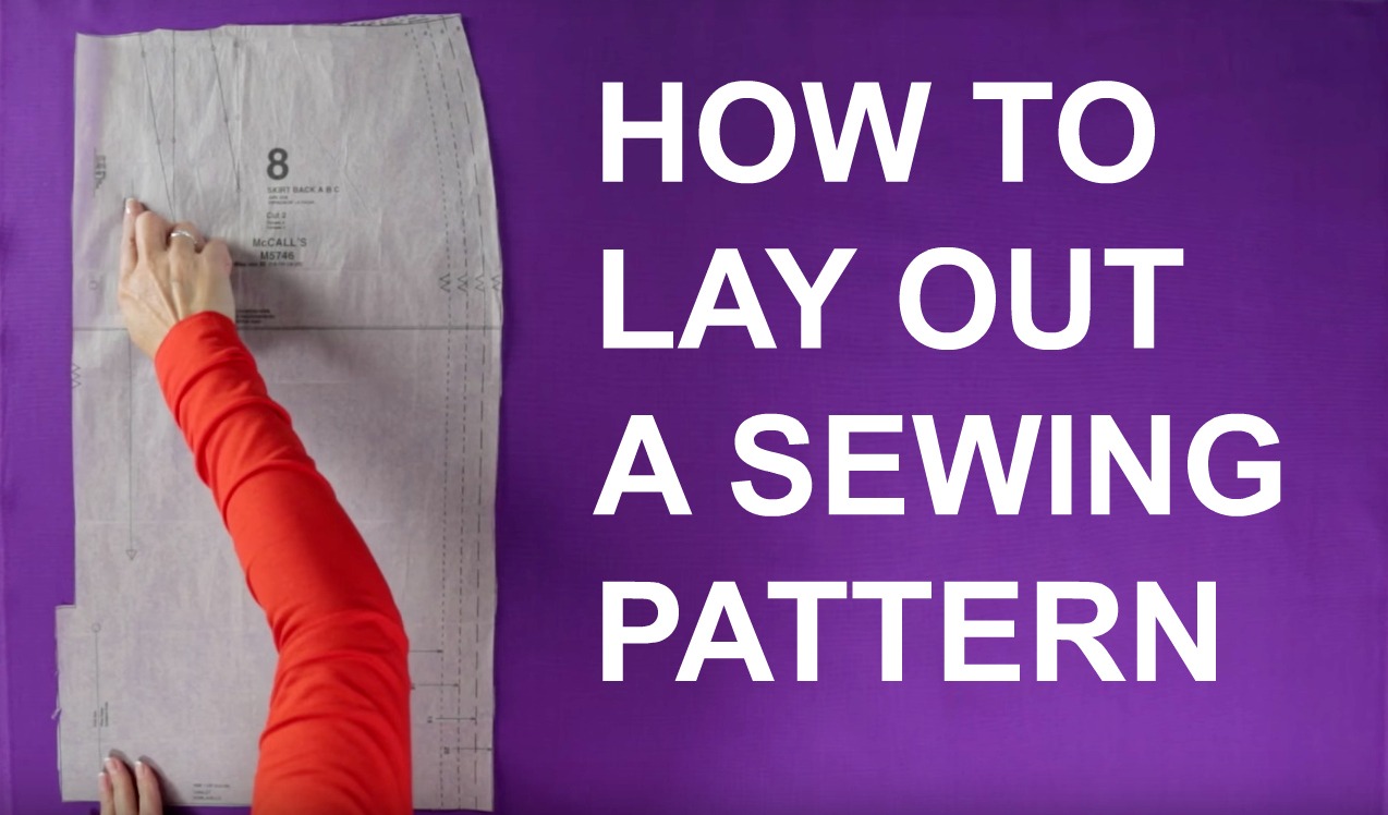 how to lay out a sewing pattern