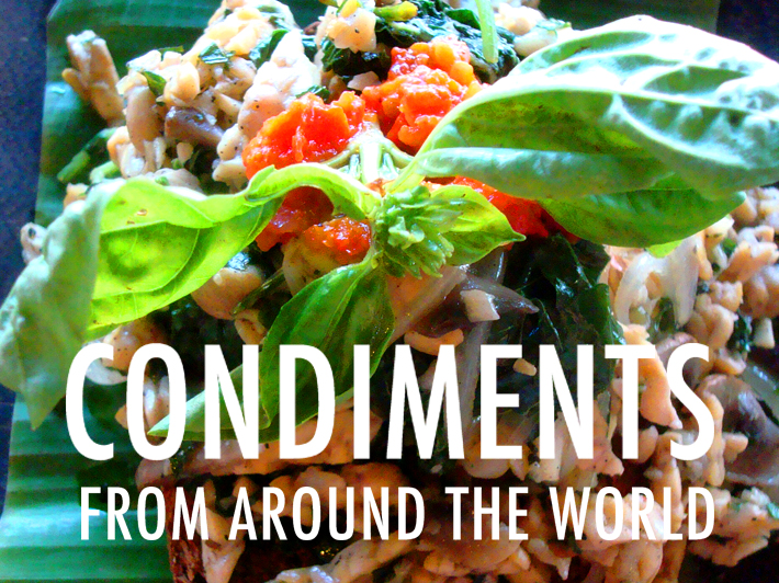 Condiments from around the world