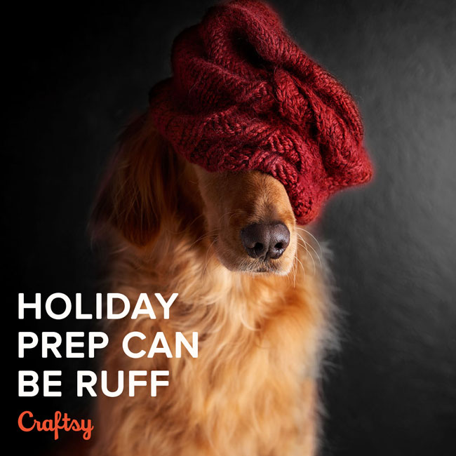 Holiday Prep Can Be Ruff