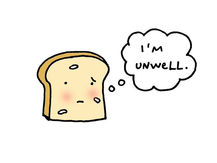 Unwell bread