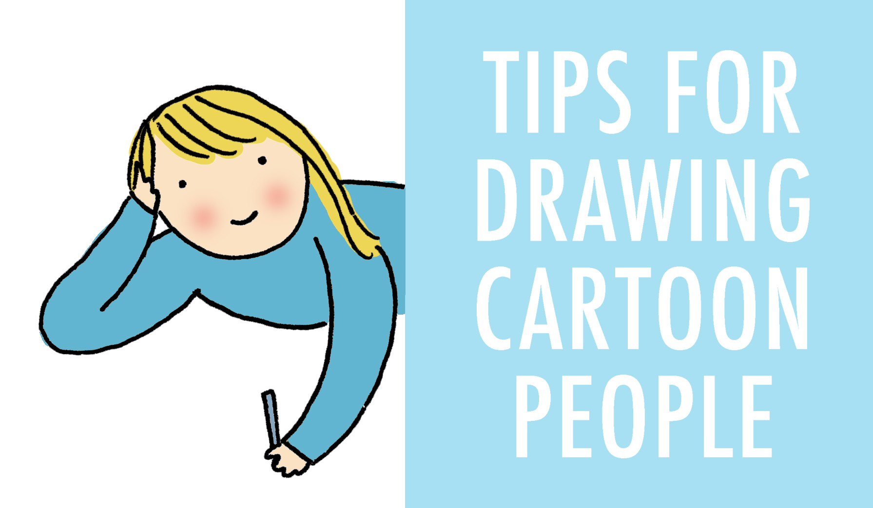 Tips for drawing cartoon people