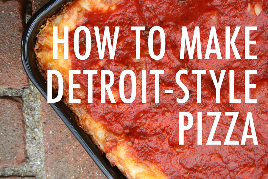 How to make Detroit style pizza