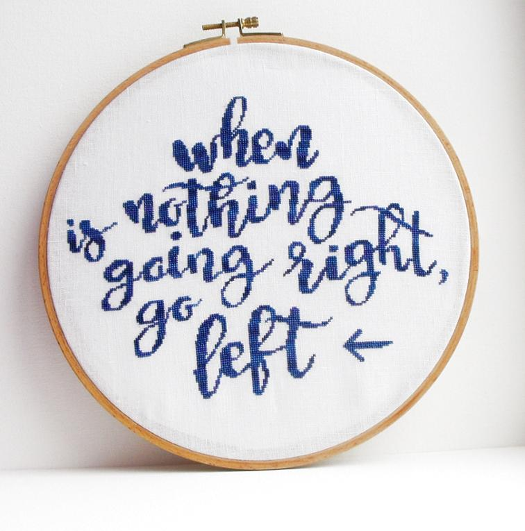When Nothing Is Going Right, Go Left