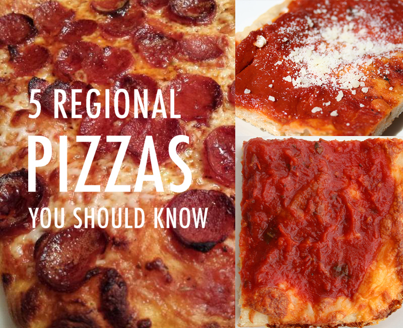 5 Regional pizzas you should know