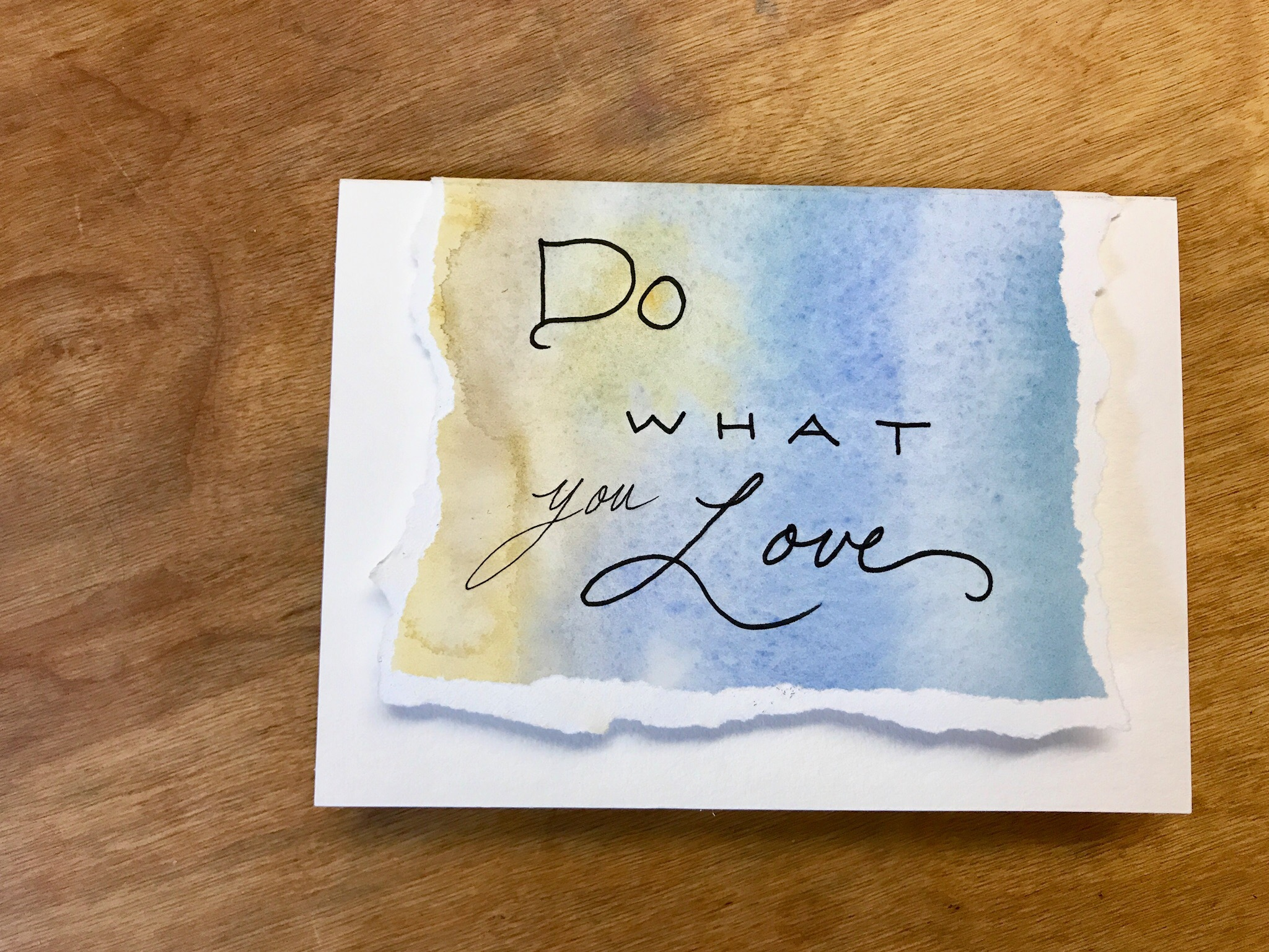 Do What You Love Watercolor Card