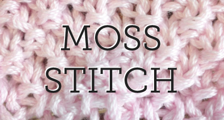 Moss  Stitch Tutorial