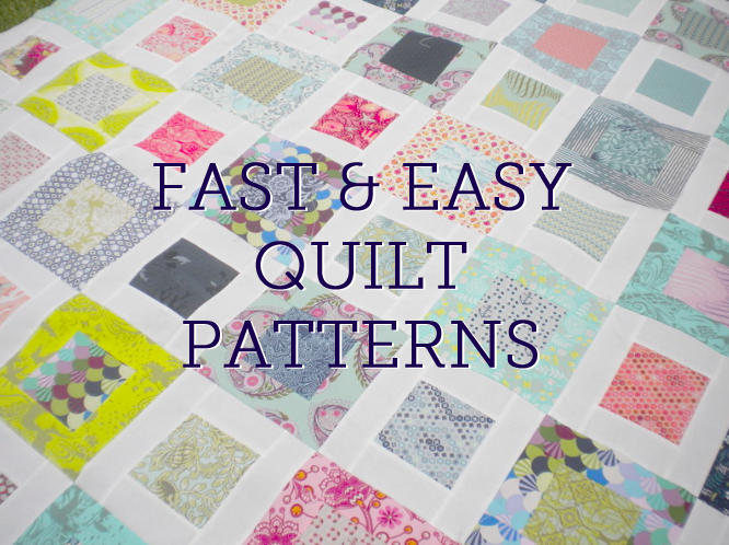 Fast and Easy Quilt Patterns