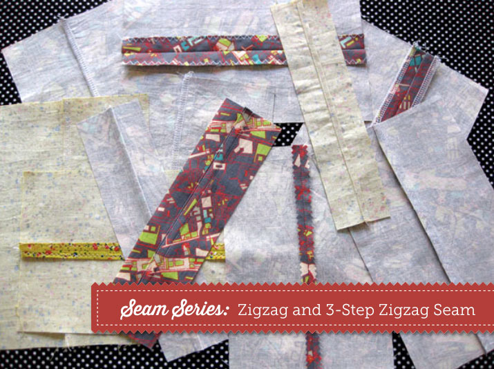 Seam Series: Zigzag and 3-Step Zigzag