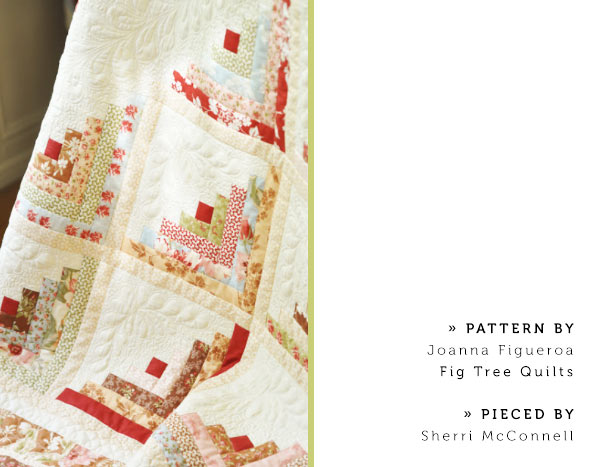 Pattern by Joanna Figueroa of Fig Tree Quilts. Pieced by Sherri McConnell.