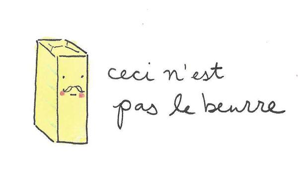 """Cartoon of Butter Reading, """"Ceci n'est pas le beurre"""""""