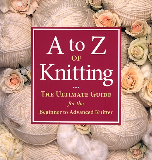 A to Z of Knitting book