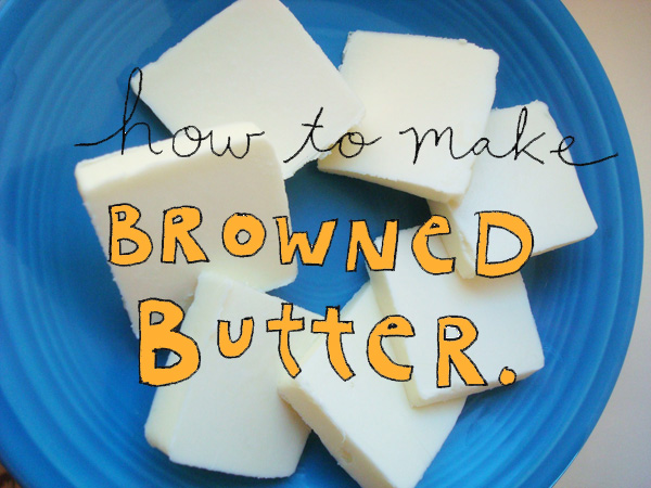 How to Make Browned Butter, Covershot