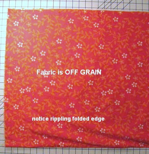 Rippling of Folded Edge of Off Grain Fabric