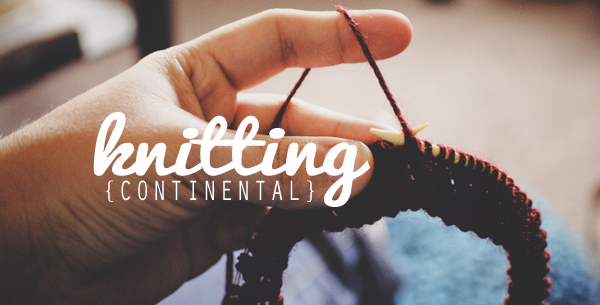 continental style knitting