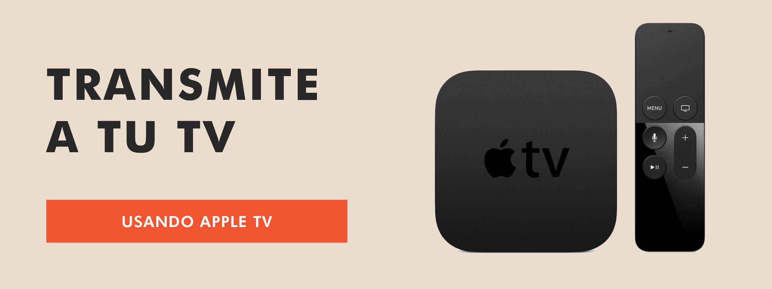 Transmitir usando un Apple TV
