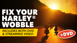 Fix Your Harley Wobble + DVD