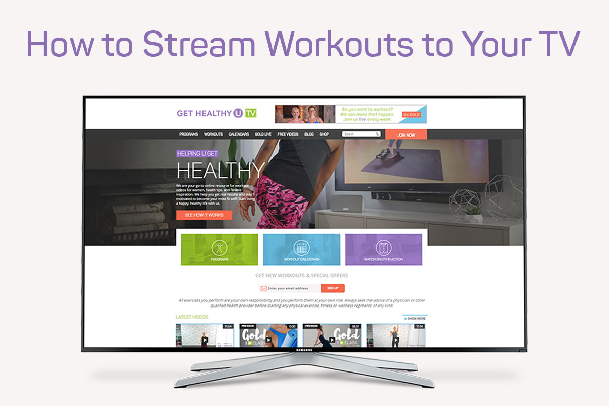 How to Stream Workouts on Your TV | Get Healthy U TV