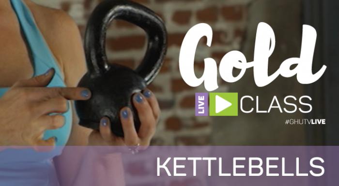 gold-live-class-week-4-kettlebells