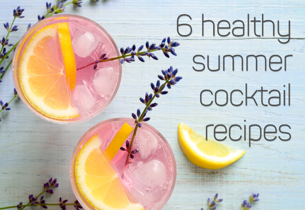 6 Healthy And Simple Summer Cocktails Get Healthy U Tv