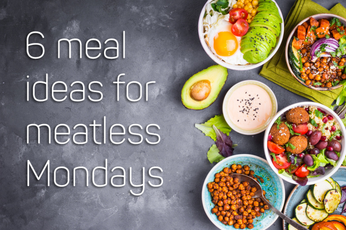 6 Meatless Meals
