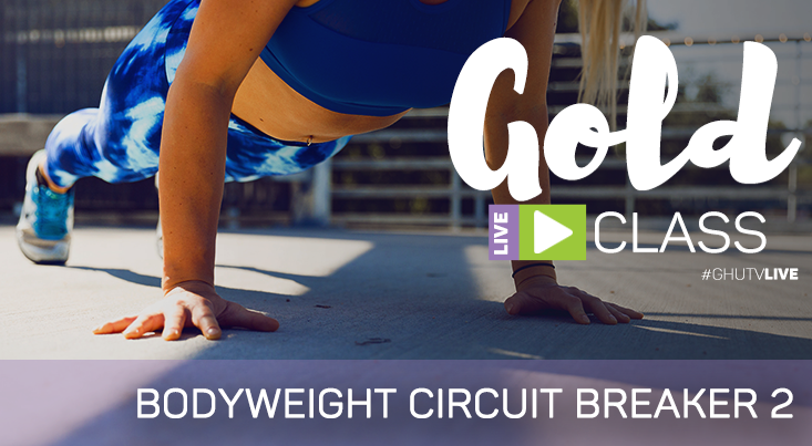 GOLD LIVE Class: Bodyweight Circuit Breaker 2