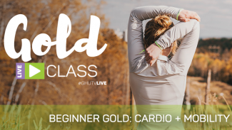 GOLD LIVE Class: Beginner GOLD Cardio + Mobility