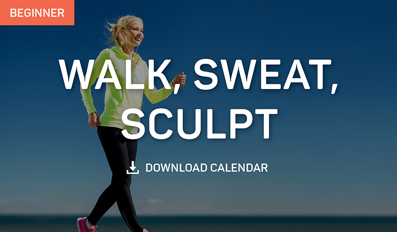 Walk, Sweat, Sculpt: Indoor Walking Calendar