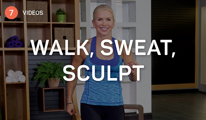 Walk, Sweat, Sculpt