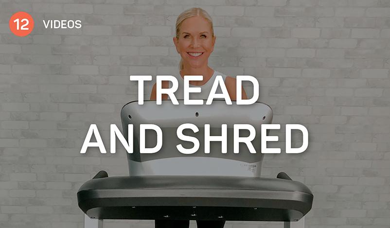 Tread and Shred