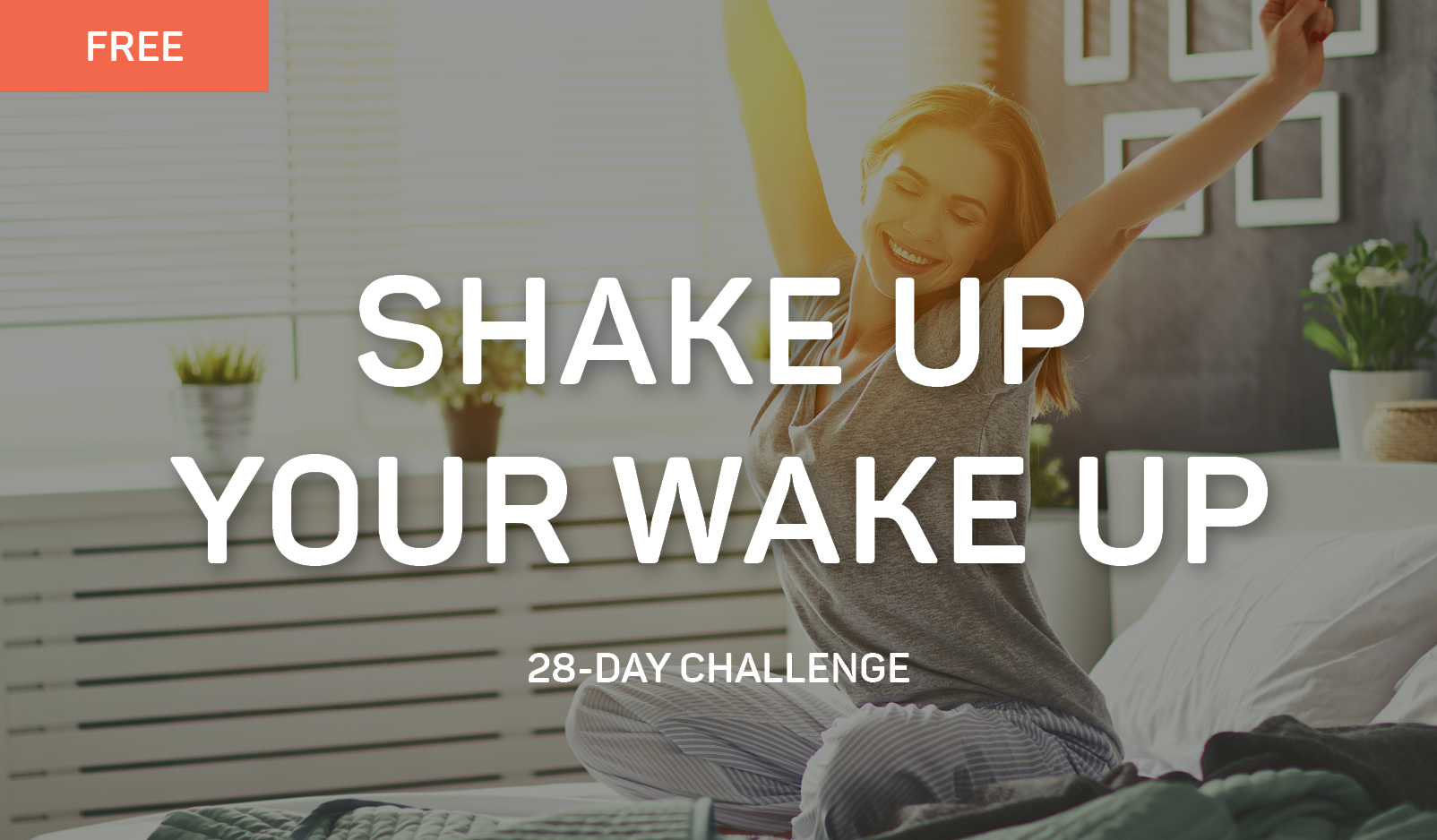 Shake up Your Wake Up Fitness Challenge
