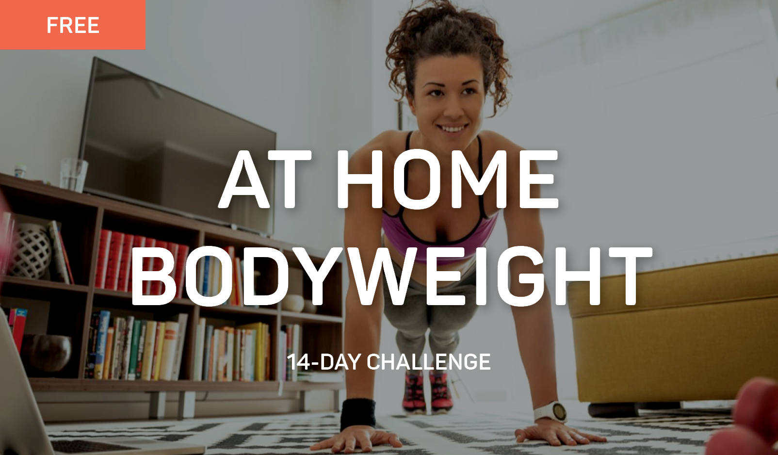 2-Week At Home Bodyweight Fitness Challenge
