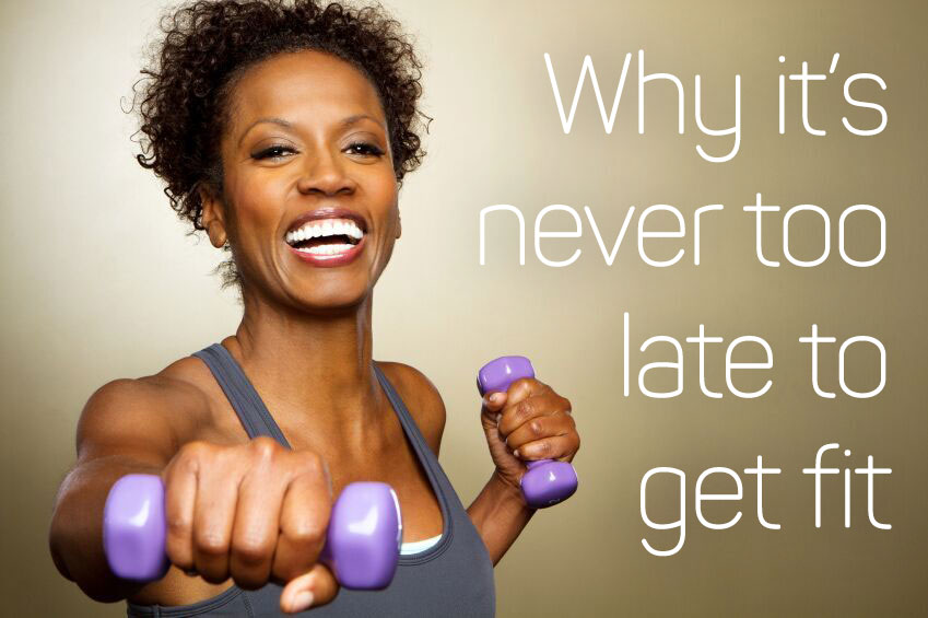 why-it's-never-too-late-to-get-fit