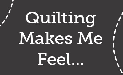 quilting-makes-me-feel-feature