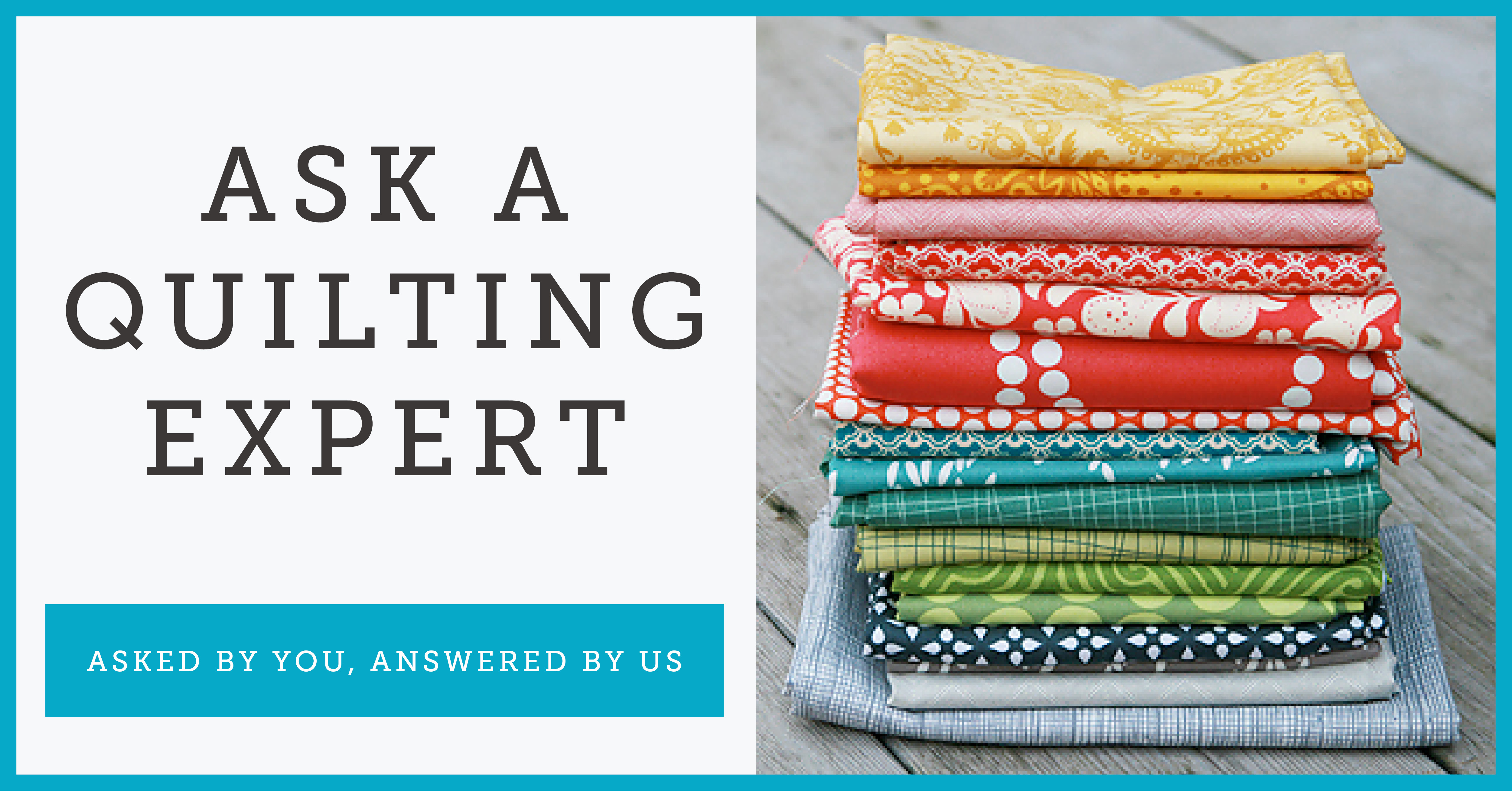 Ask a Quilting Expert Banner