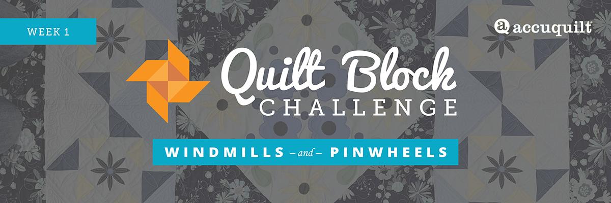 : Windmills and Pinwheels - Block 1