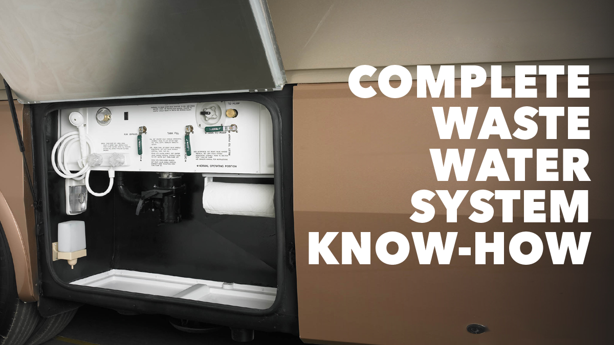 Complete Waste Water System Know-How | RV Repair Club