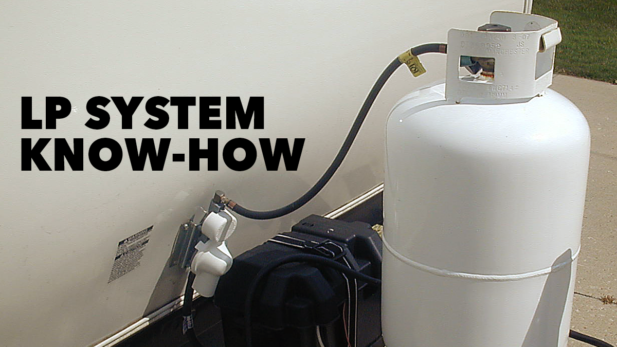 LP System Know-How | RV Repair Club