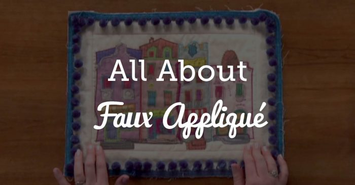 All About Faux Appliqué